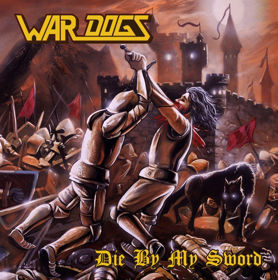 WAR DOGS Die by My Sword (2020) Heavy Metal Espagne 81540610