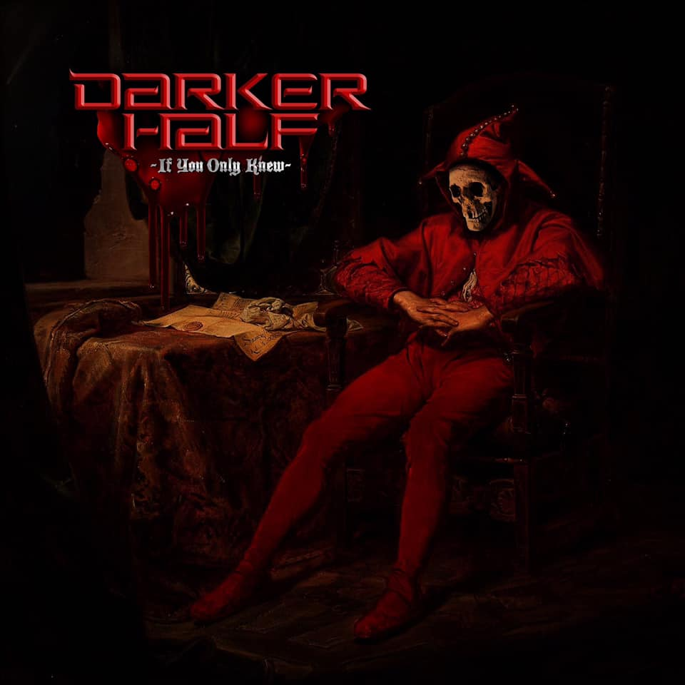 DARKER HALF If You Only Knew (2020) Power Metal AUSTRALIE 87284810