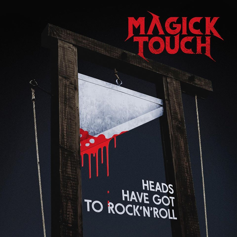 MAGICK TOUCH Heads Have Got to Rock'n'Roll (2020) Heavy Metal Norvège 94517710