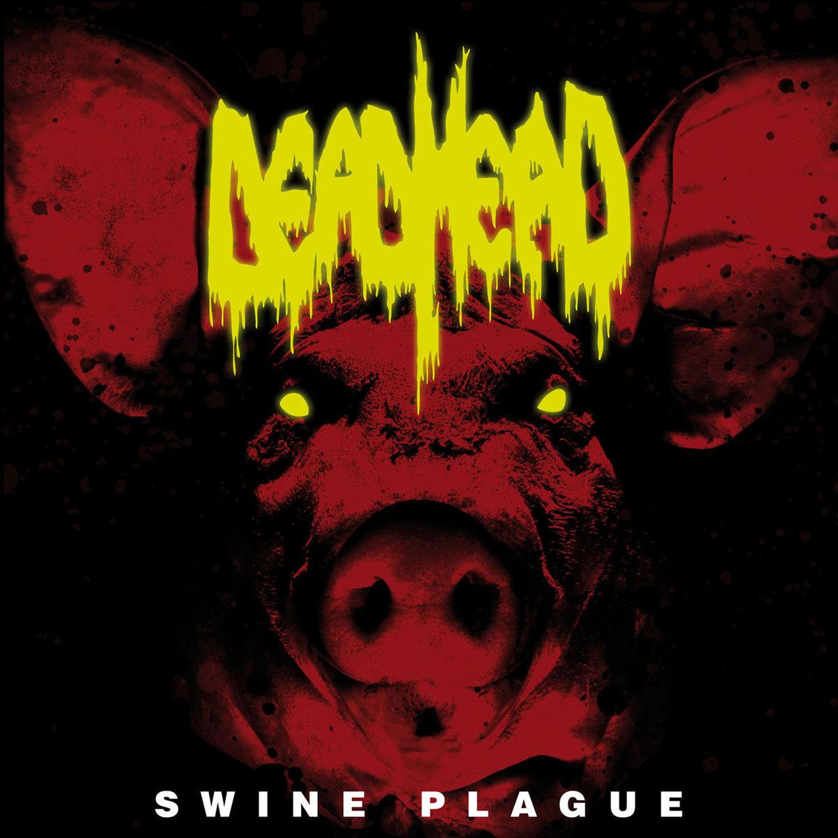 DEAD HEAD Swine Plague (2017) Thrash HOLLANDE A1705210