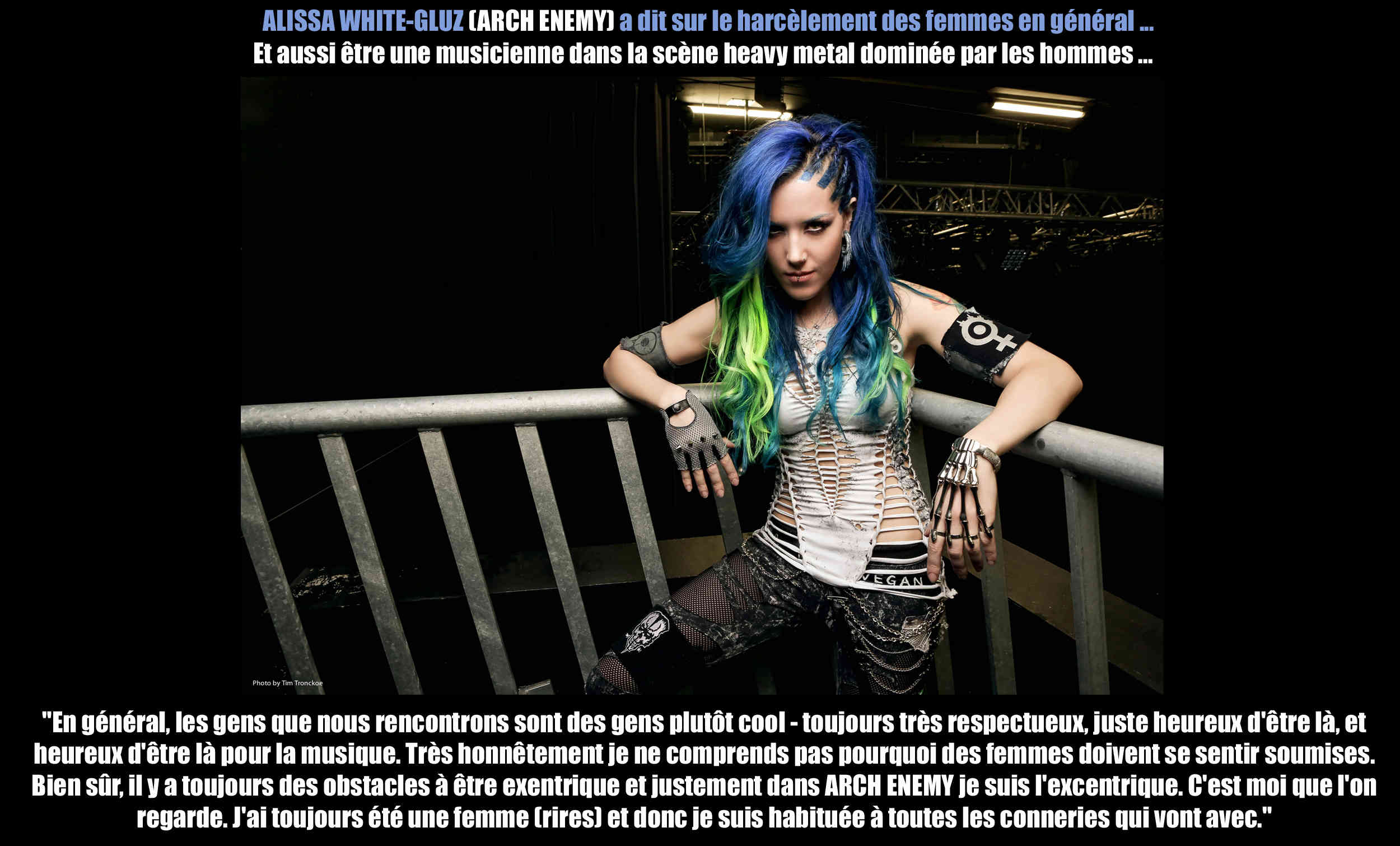 ALISSA WHITE GLUZ (Arch Enemy) a dit ... sur le harcèlement des femmes en général. Alissa13