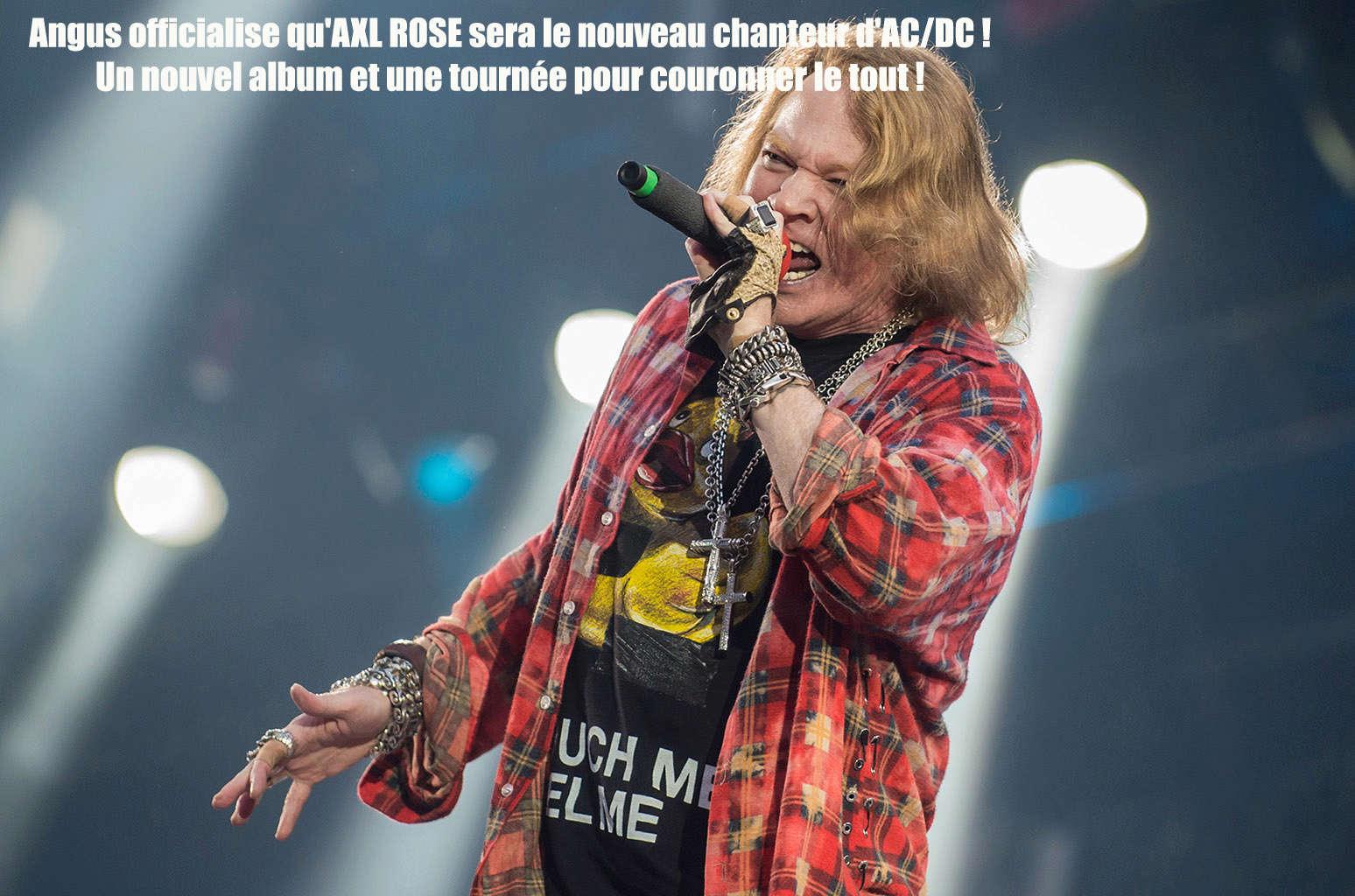 AC/DC a un nouveau chanteur ... Axl-ro10