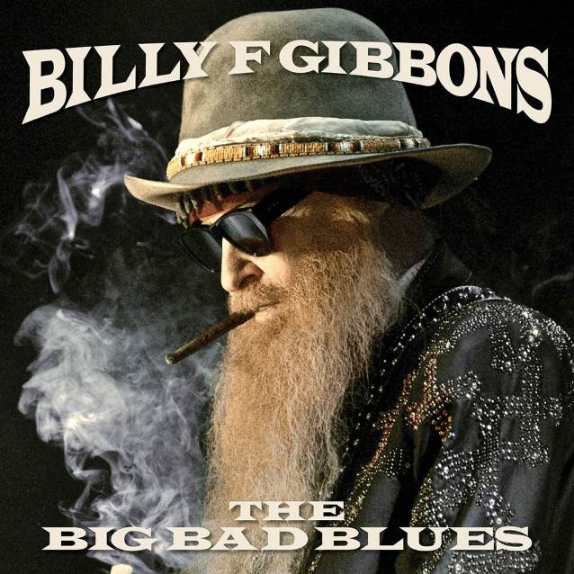 BILLY GIBBONS The Big Bad Blues (2018) Rock Hard U.S.A Billyg10