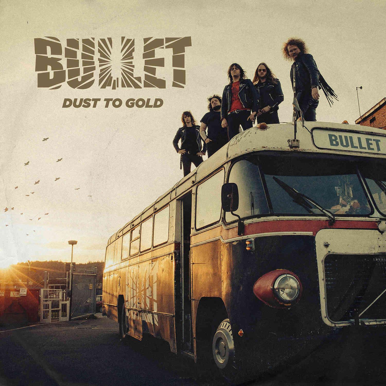 BULLET Dust to Gold (2018) Heavy Metal Suède Bullet10