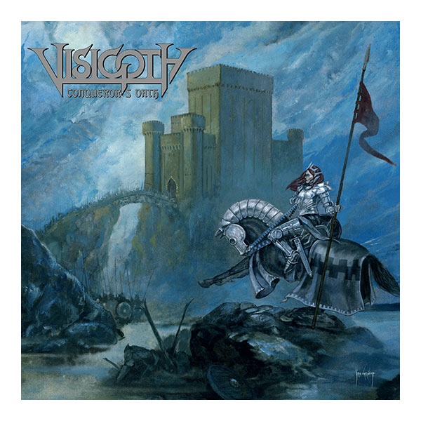 VISIGOTH Conqueror's Oath (2018) Heavy Metal USA Cover11