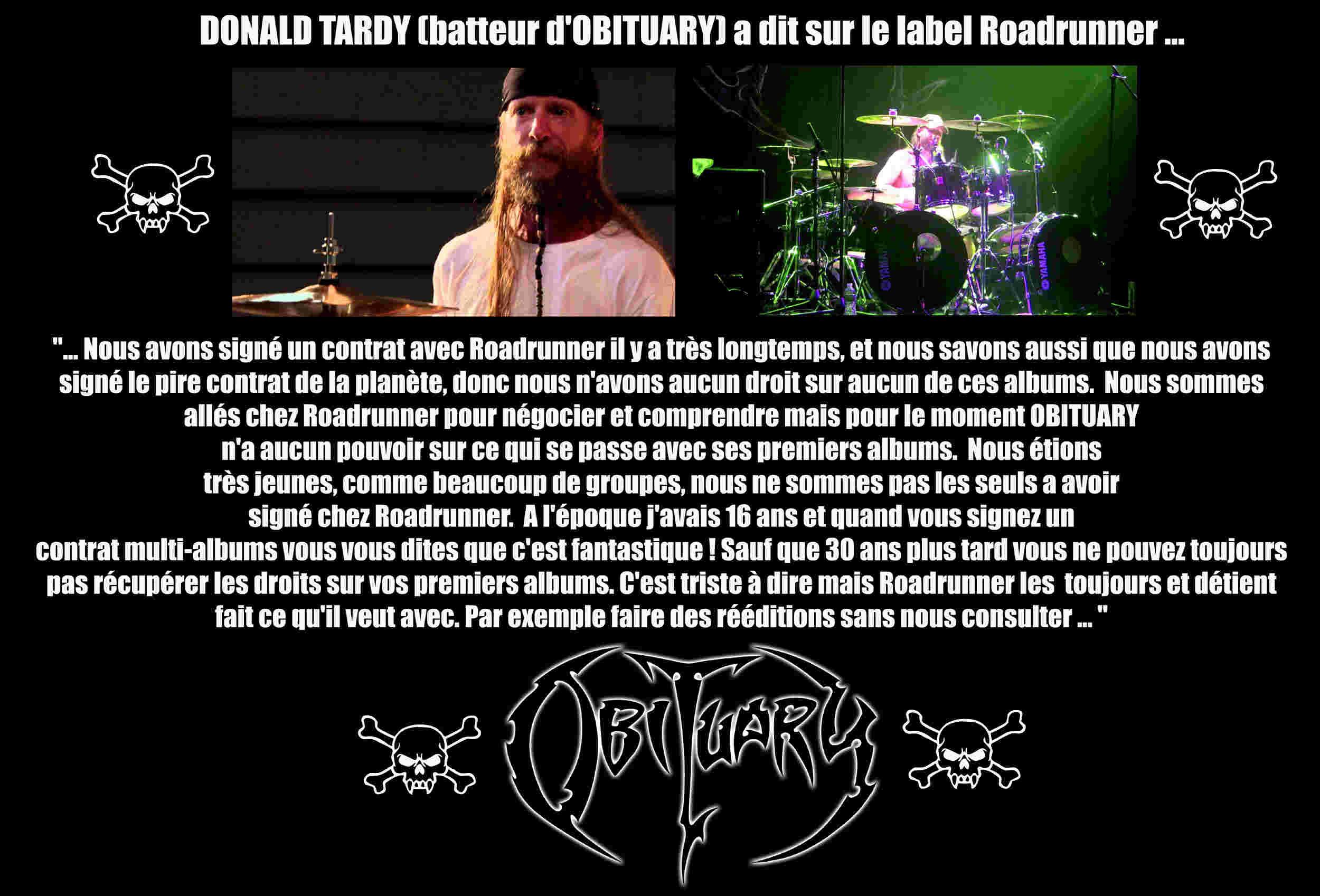 DONALD TARDY (batteur d'OBITUARY) a dit ... sur le Label Roadrunner. Donald10