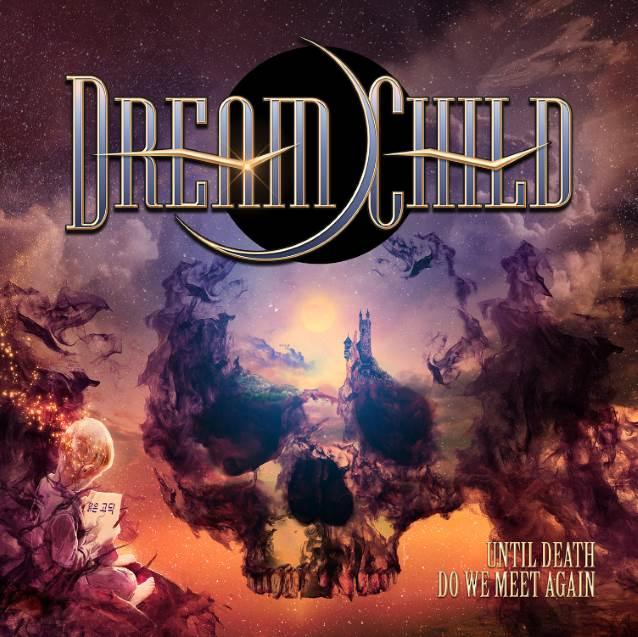 DREAM CHILD Until Death Do We Meet Again (2018) Hard/Heavy  Dreamc10
