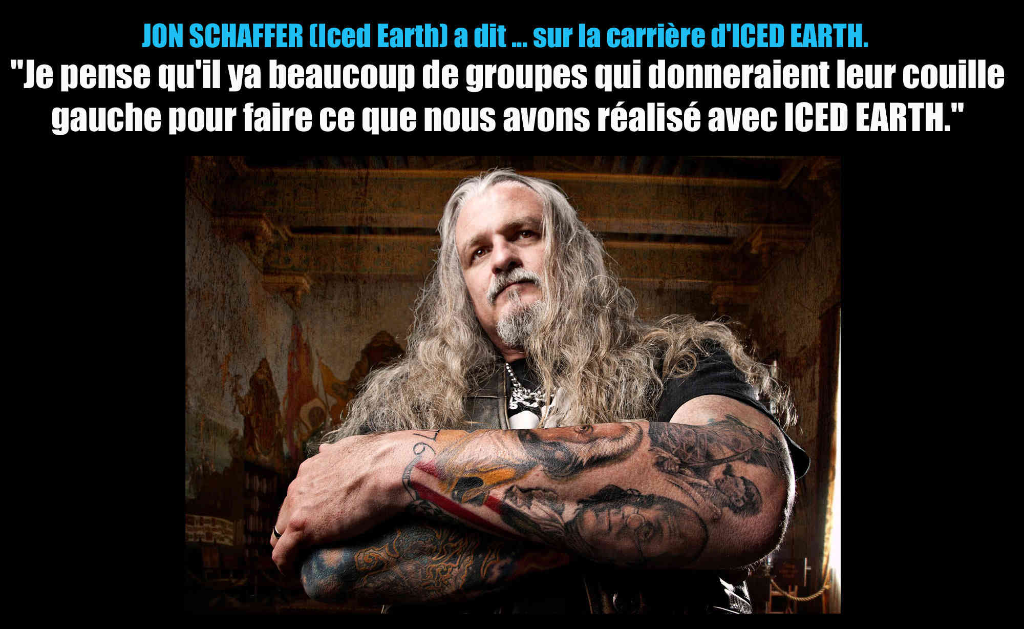 JON SCHAFFER (Iced Earth) a dit ... sur la carrière d'ICED EARTH Iced_e10