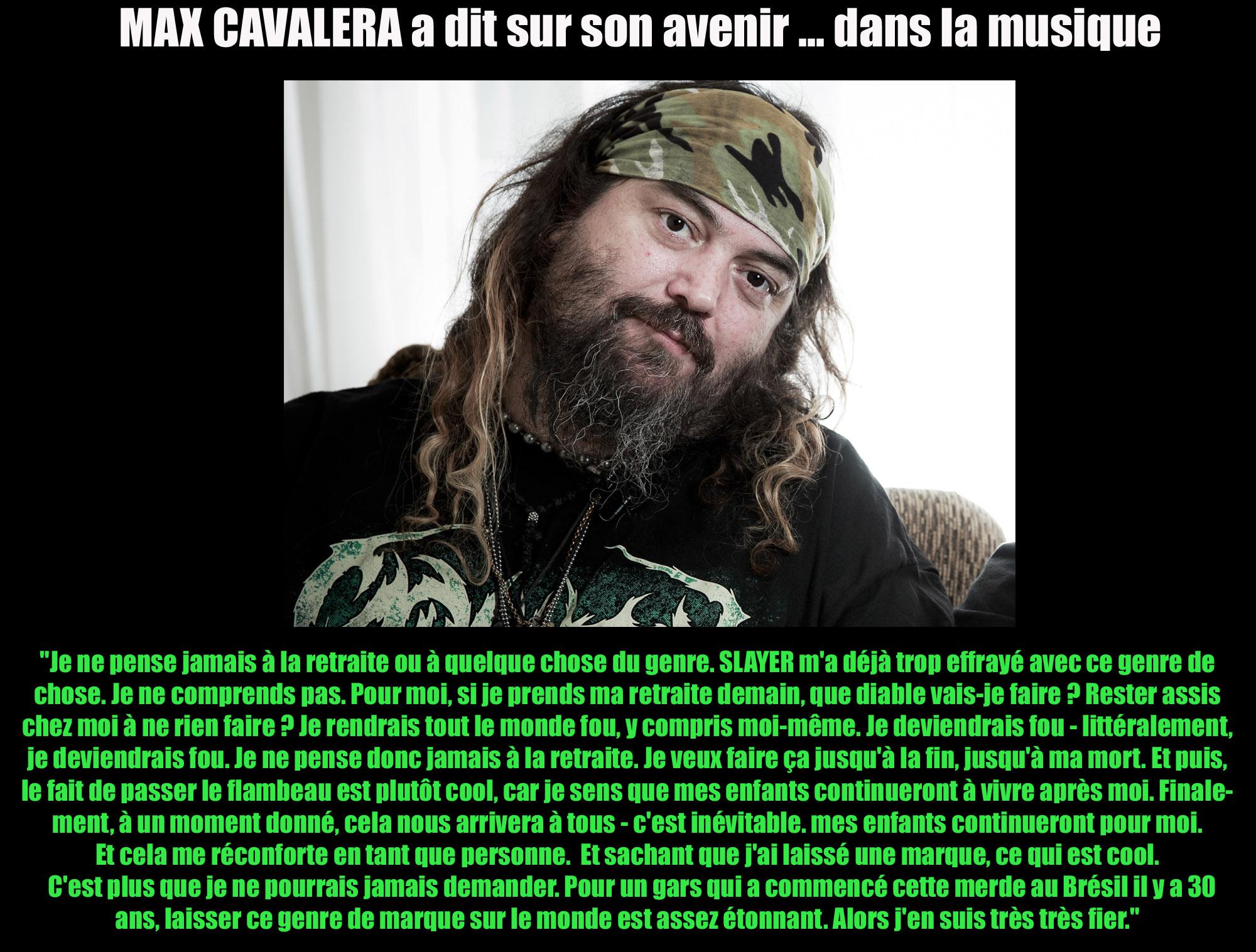MAX CAVALERA a dit sur son avenir ... dans la musique Max_ca10