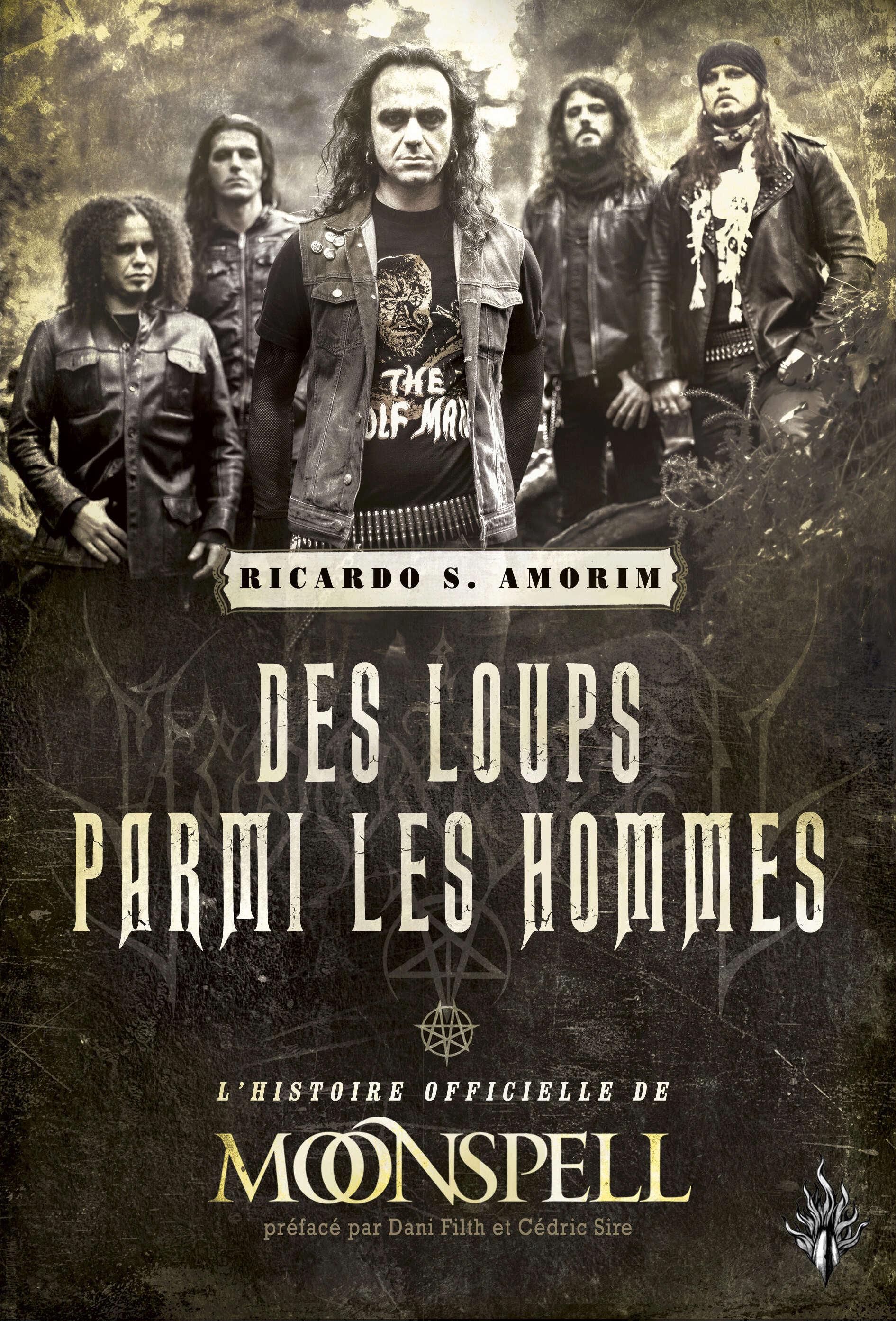 MOONSPELL Des loups parmi les hommes (Editions des Flammes Noires ) Septembre 2021 Moonsp12