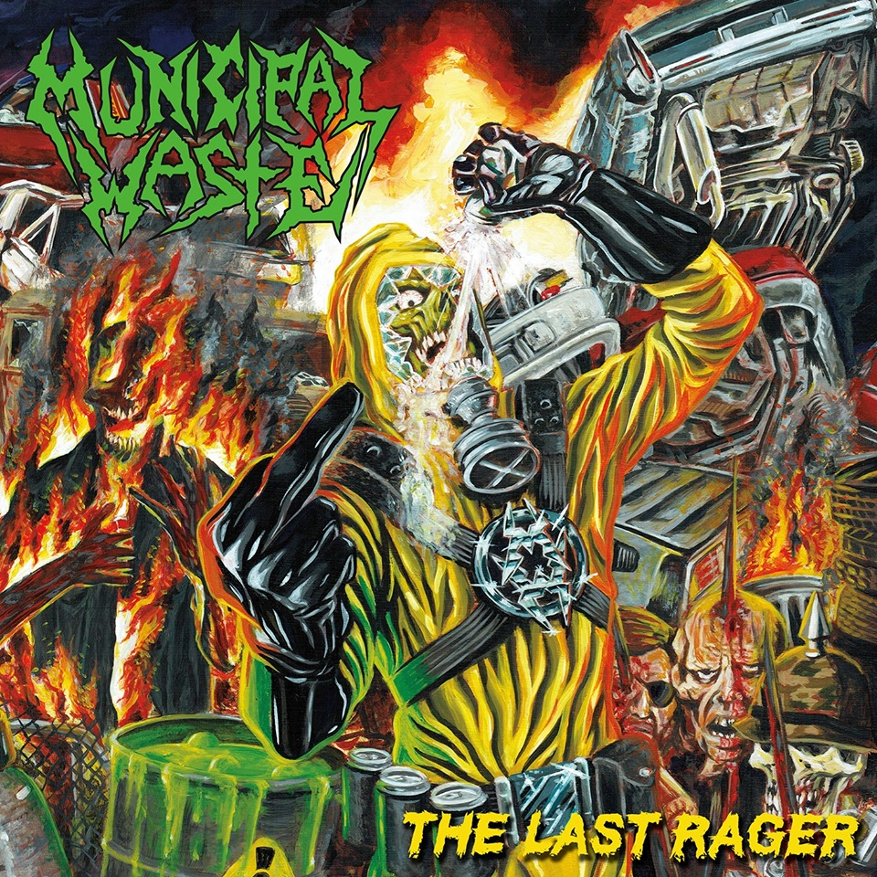 MUNICIPAL WASTE The Last Rager (2019) E.P 4 titres Thrash U.S.A Mw_hu10