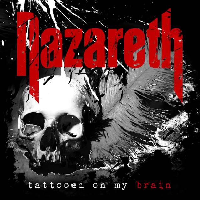 NAZARETH Tattooed On My Brain (2018) Hard-Rock ANGLETERRE Nazare11