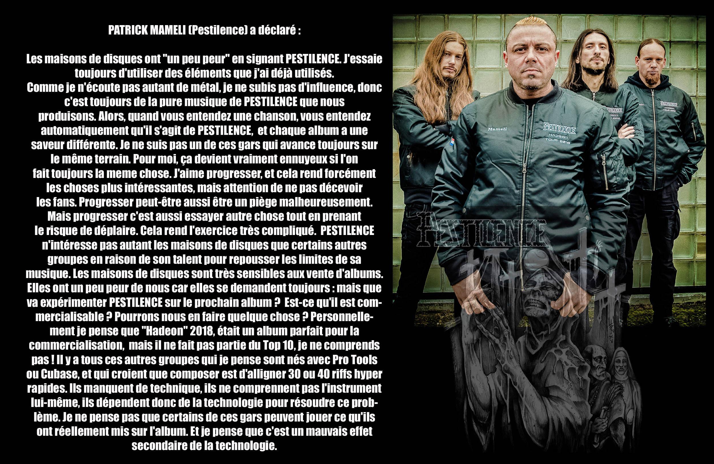 Patrick Mameli, guitariste et chanteur de PESTILENCE, a déclaré ... Pestil12