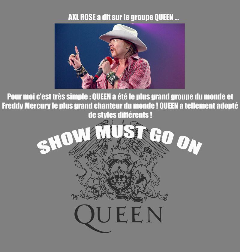 AXL ROSE a dit ... sur le groupe QUEEN Queen10