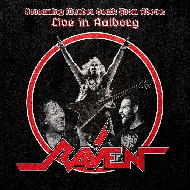 RAVEN Screaming Murder Death From Above: Live In Aalborg (2019) Heavy Metal ANGLETERRE Ravenl10