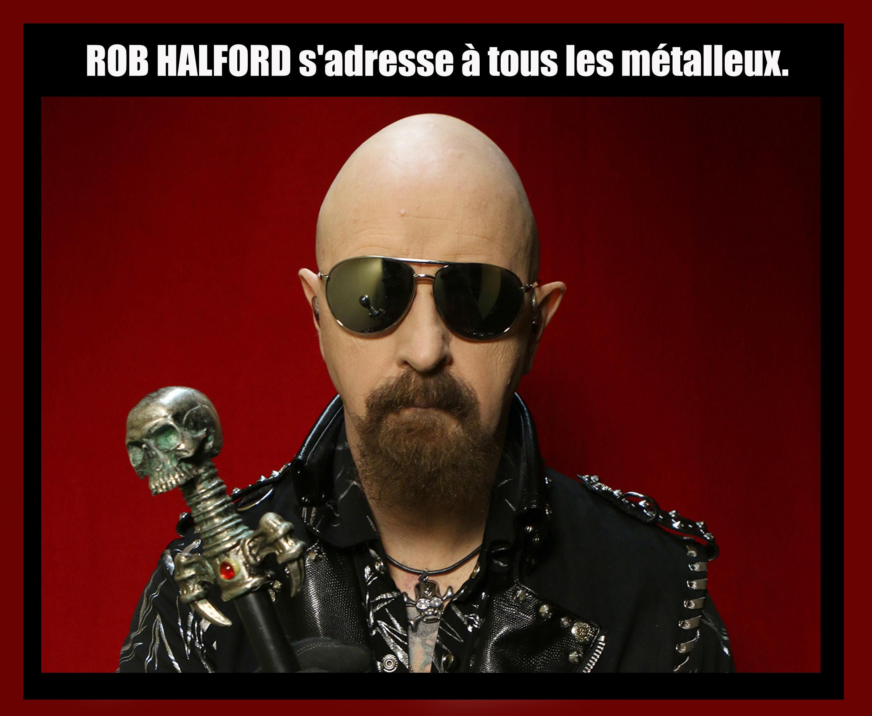 ROB HALFORD s'adresse aux Headbangers ...  Rob_ha11