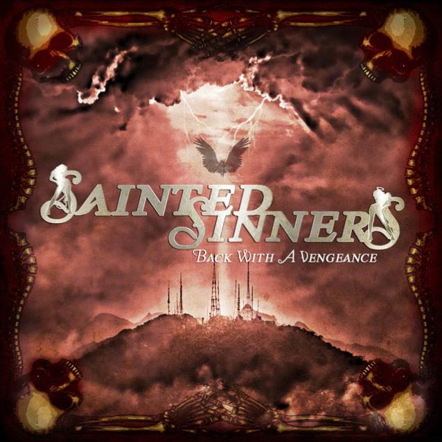 SINNERS SAINTED Back With A Vengeance (2018) Hard Rock USA Sainte10