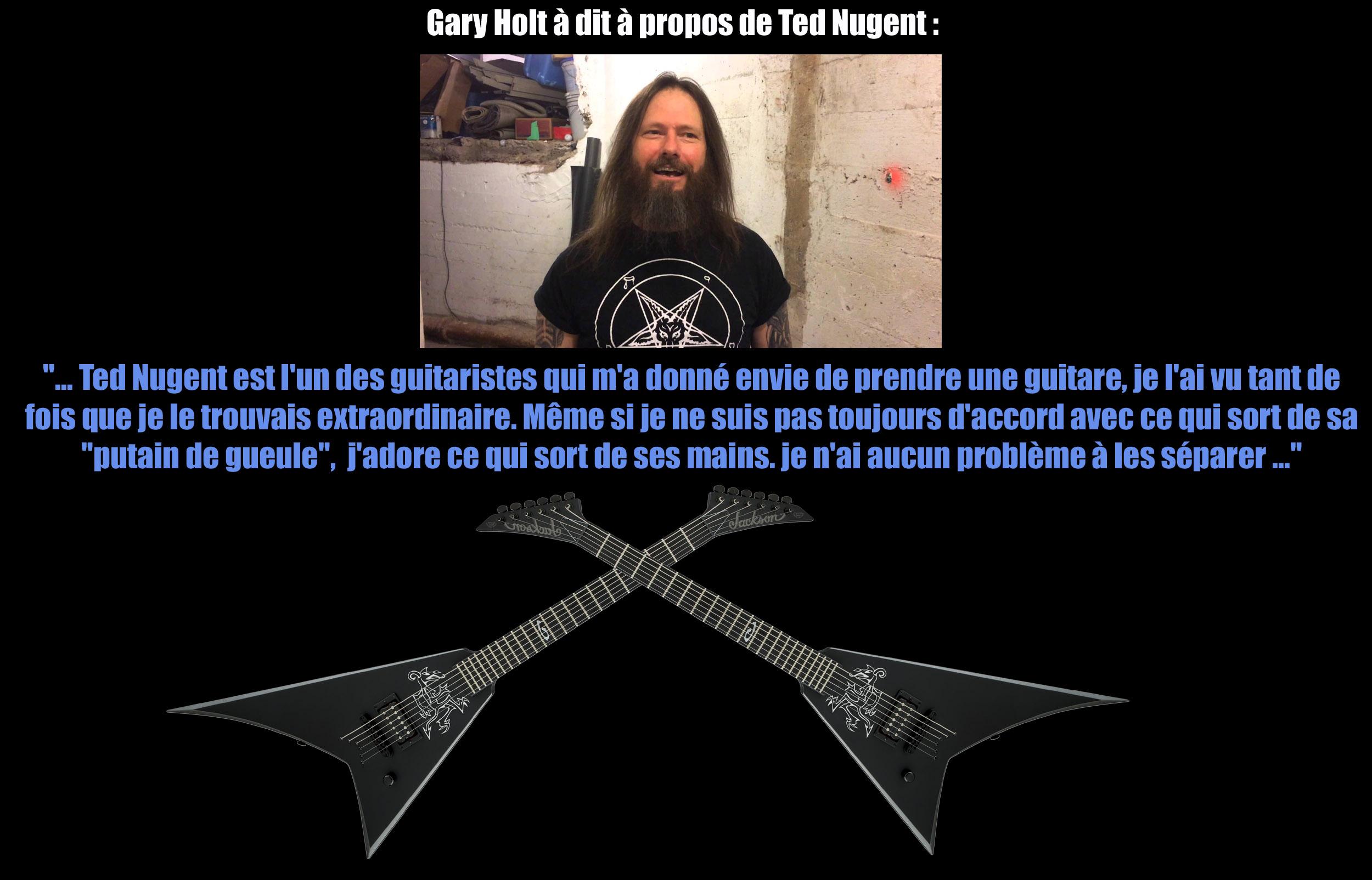 GARY HOLT a dit ... à propos de Ted Nugent. Sans_107
