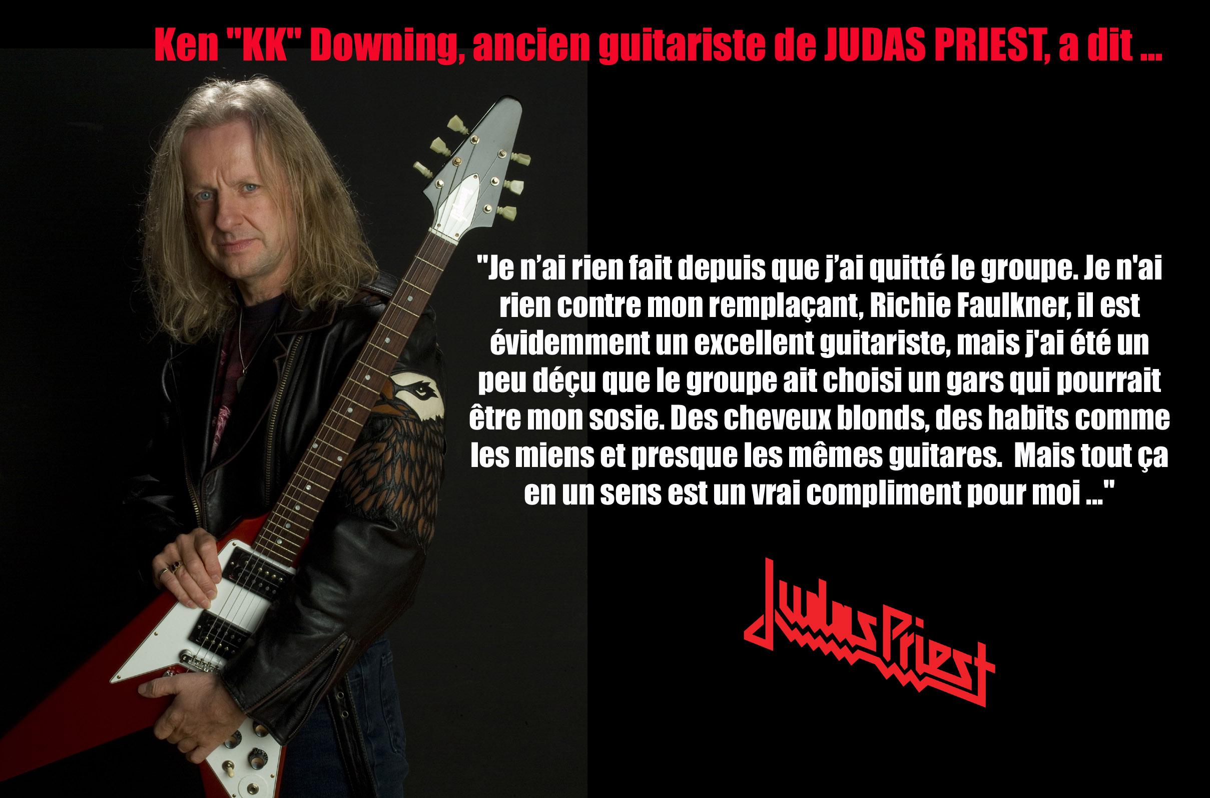 KK DOWNING (ex-Judas Priest) a dit ... sur son remplaçant  Sans_167
