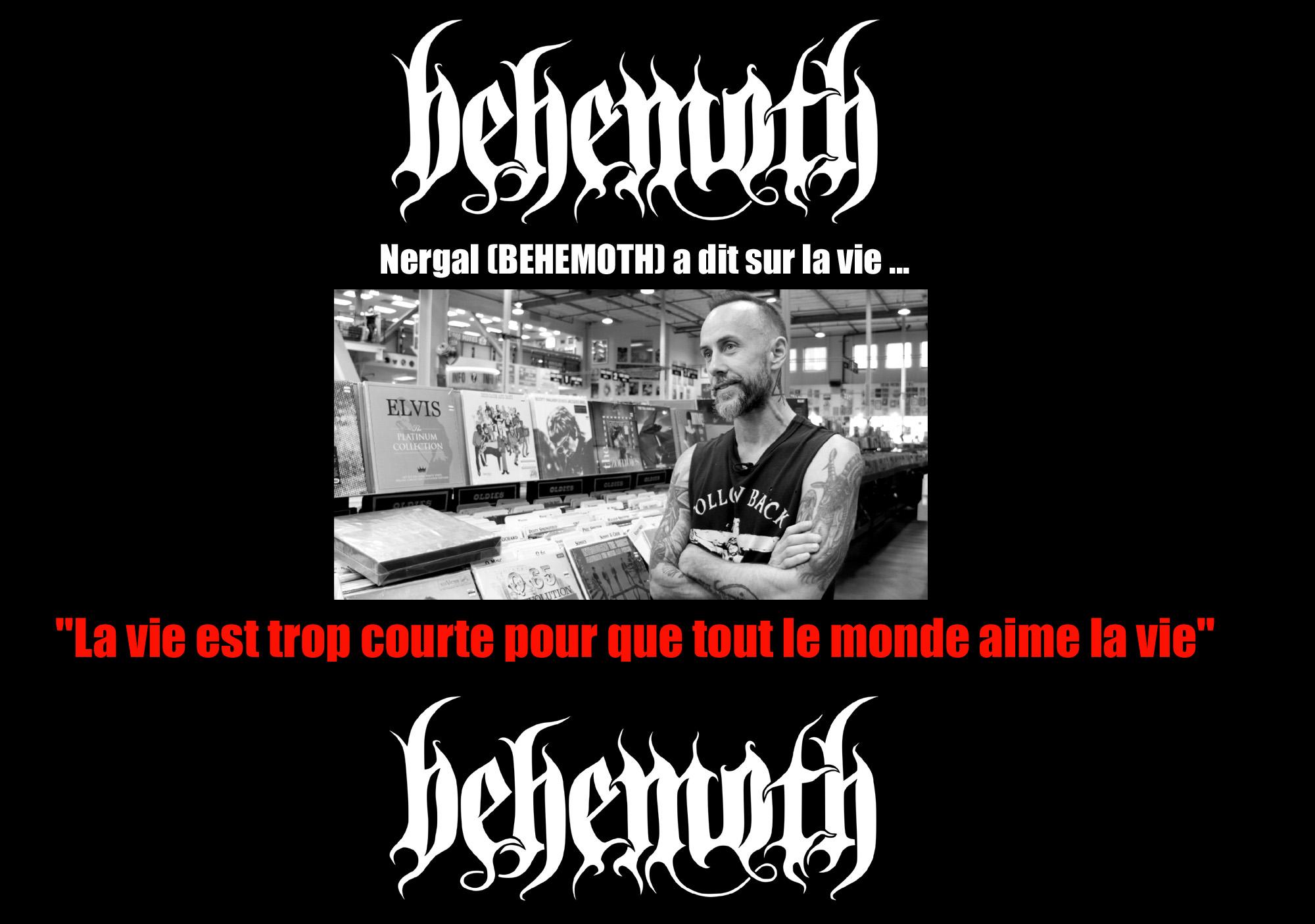 NERGAL (BEHEMOTH) a dit ... sur la vie Sans_174