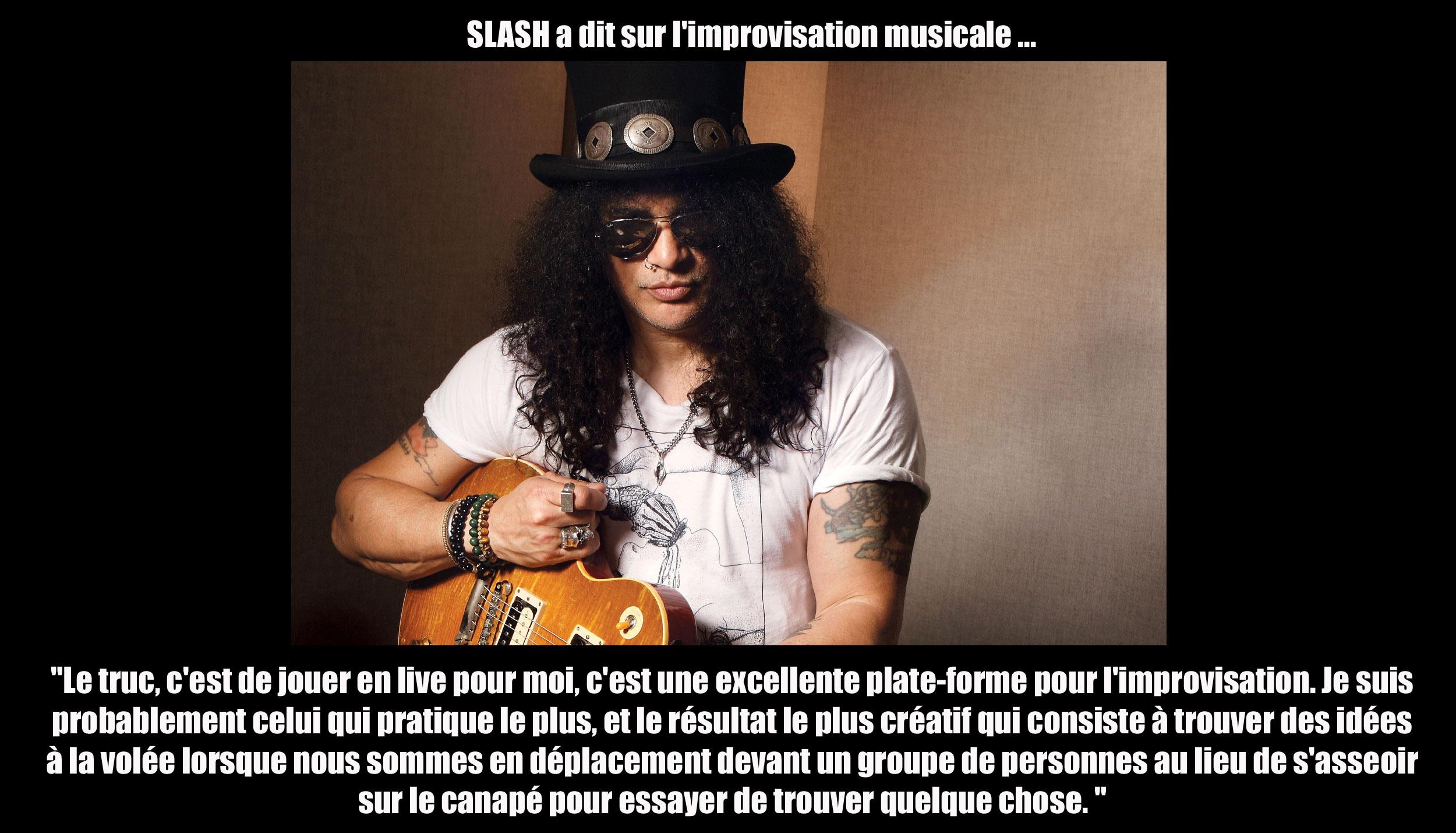 SLASH a dit sur ... l'improvisation musicale Sans_175