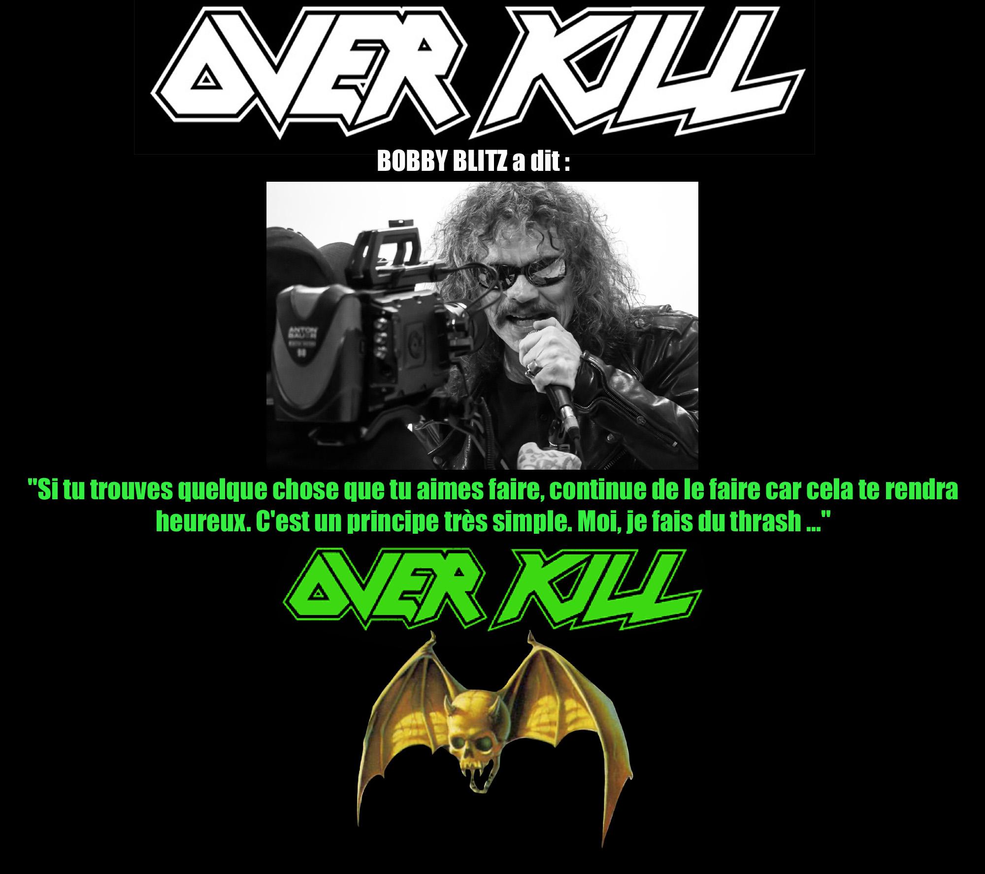 BOBBY BLITZ (Overkill) a dit ... sur l'envie de faire les choses Sans_218