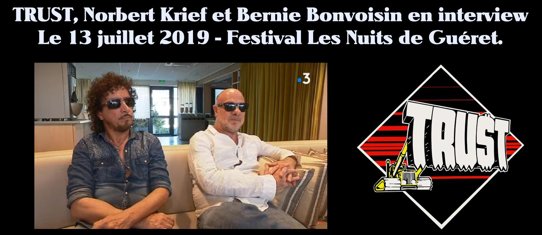 TRUST, Norbert Krief et Bernie Bonvoisin en interview (vidéo) le 13 juillet 2019 - Festival Les Nuits de Guéret. Sans_250