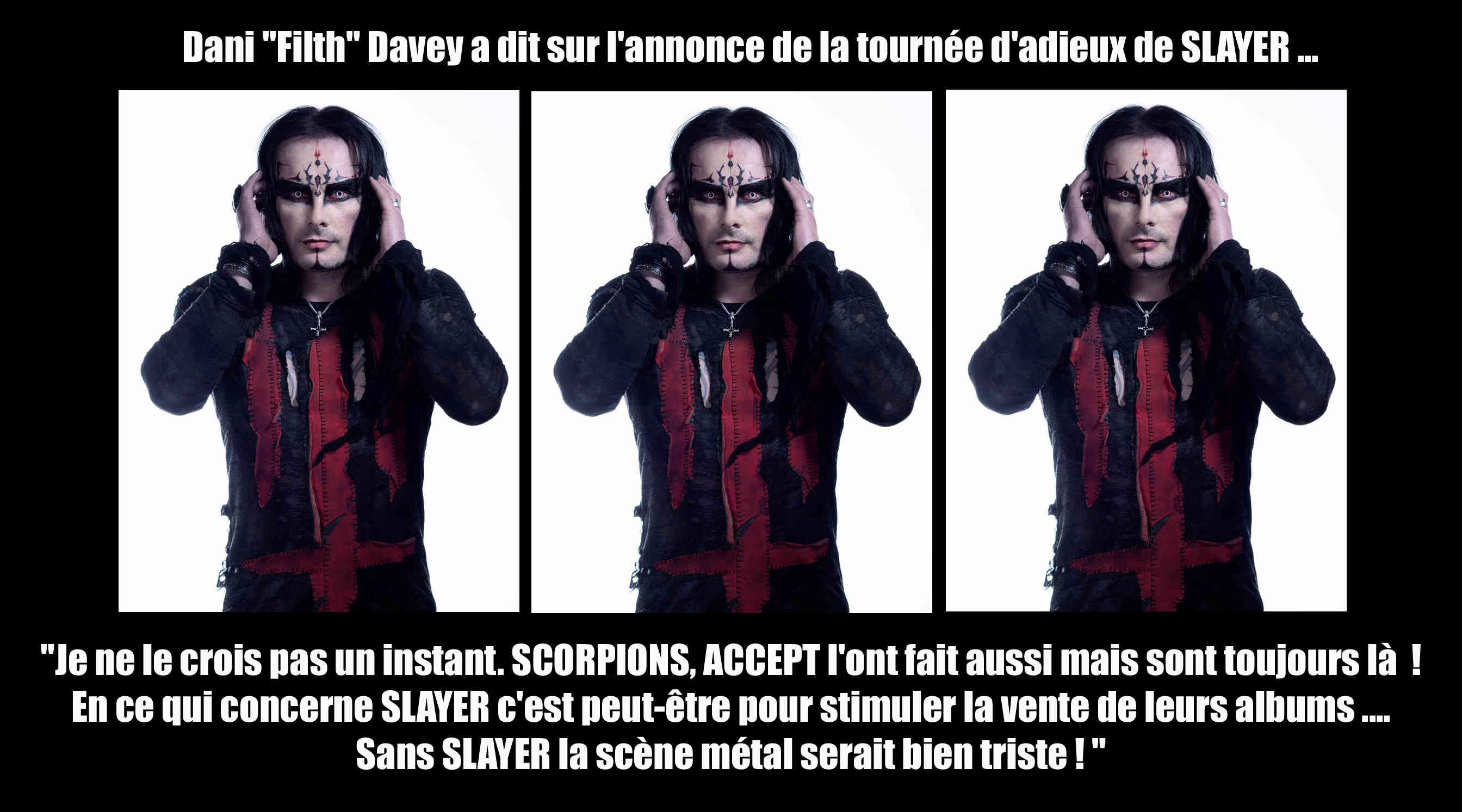 DANI FILTH (Cradle of Filth) a dit ... sur la tournée d'adieux de SLAYER Sans_t52