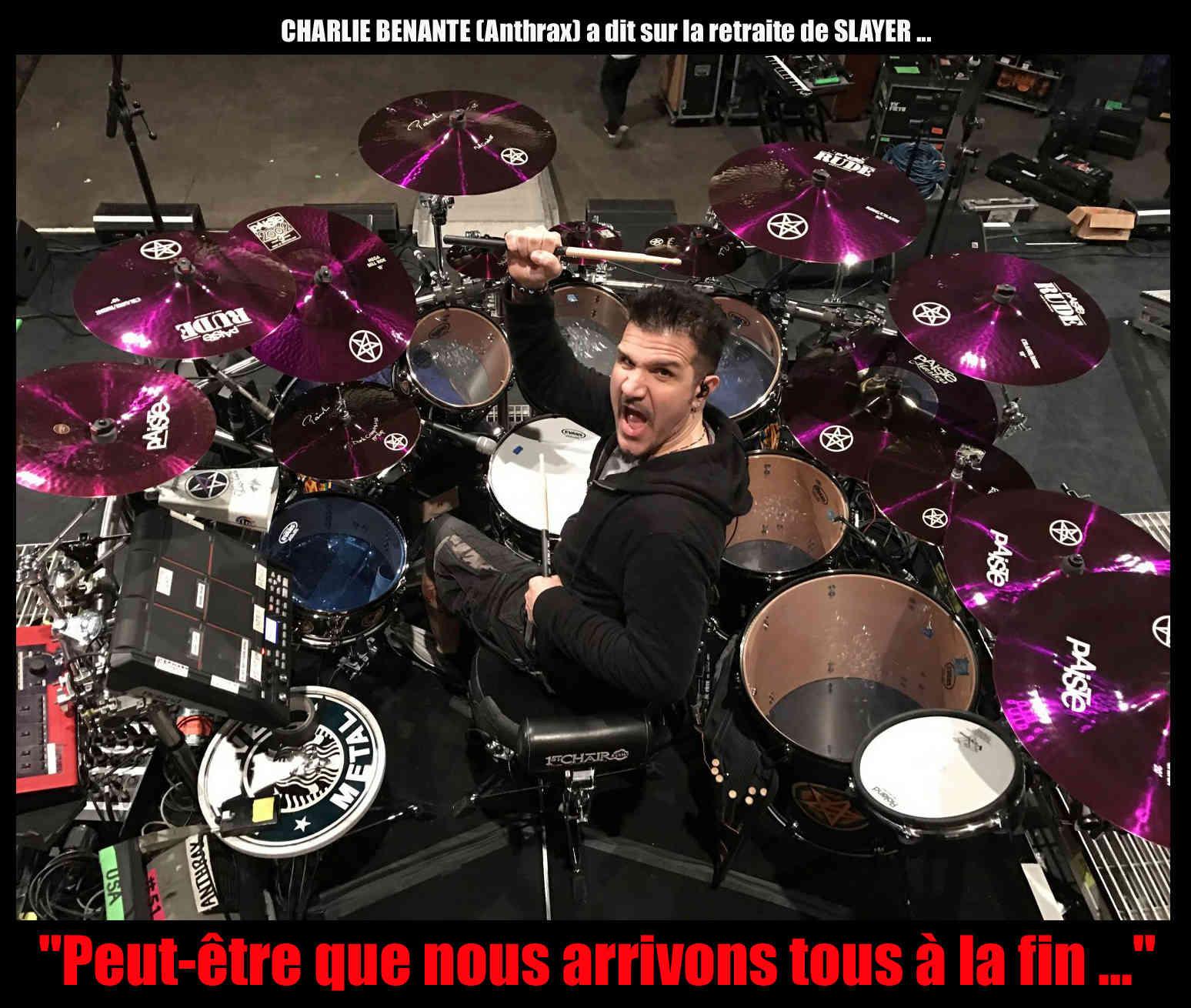 CHARLIE BENANTE (Batteur d'Anthrax) a dit ... sur la future retraite de SLAYER. Sans_t56