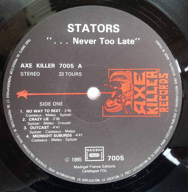 STATORS ... Never Too Late (1986) le vinyle vu de plus près ... Stator14