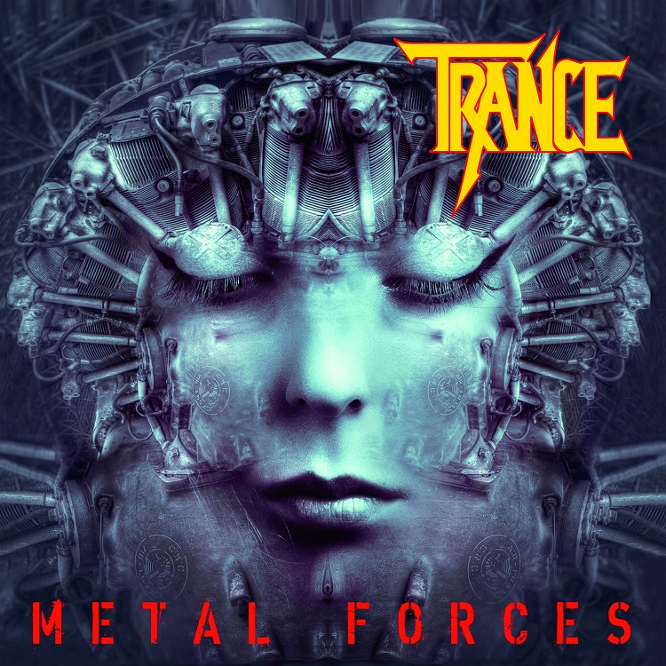 TRANCE Metal Forces (2021) Heavy Metal Allemagne Trance10