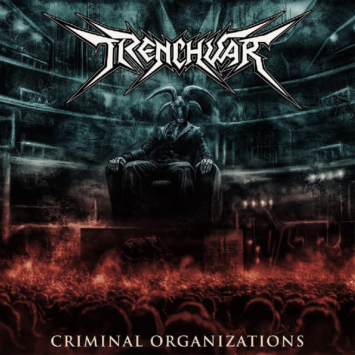 TRENCHWAR Criminal Organizations (2020) Thrash Turquie Trench10