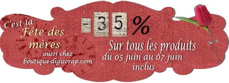 -35% fête des mères du 05 au 7 Bannia13