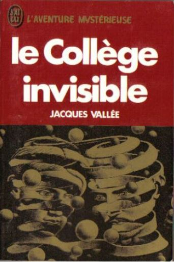 (1975) Le Collège invisible - Jacques Vallée - Préface d'Aimé Michel Collyg10