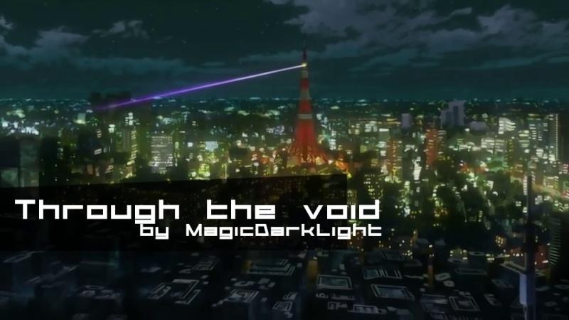 [MagicDarkLight] Through the Void Throug10