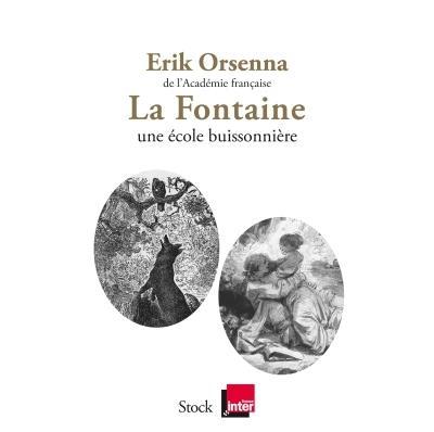 [Erik Orsenna]La fontaine, une école buissonnière La-fon10