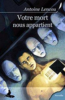 Votre mort nous appartient d'Antoine Lencou 51ymzl10