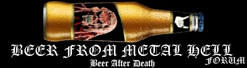 Beer From Metal Hell Forum | Beer After Death