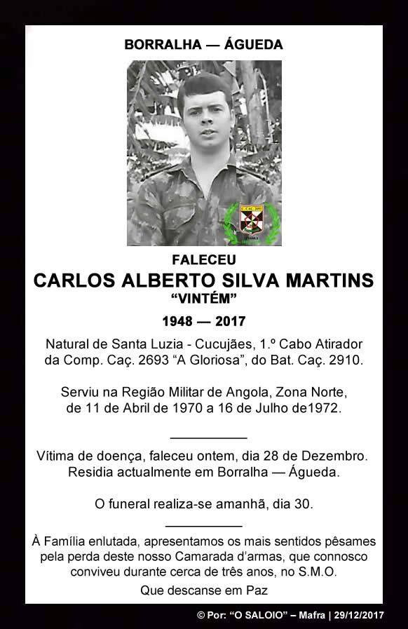 Faleceu o veterano Carlos Alberto Silva Martins, da CCac2693/BCac2910 - 28Dez2017 Carlos10