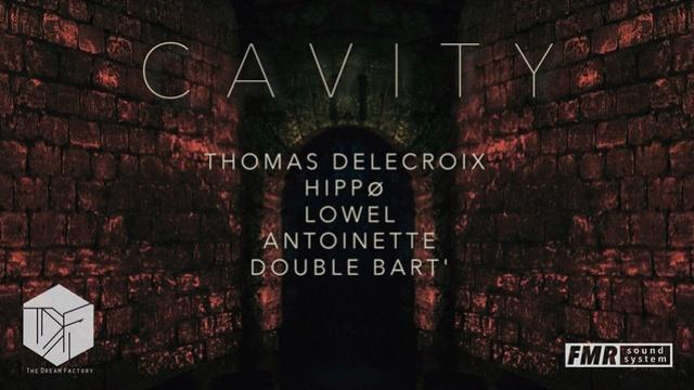Cavity: Techno: Caves Lechapelais : 29/06/18 - FMR / TDF Cavity11