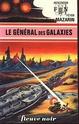[Mazarin, Jean] Le général des galaxies Fna07610