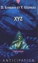 [Ichbiath D. et Uzureau Y.] XYZ Fna19210