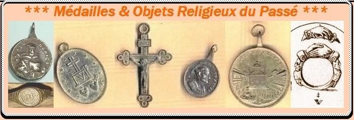 Médailles et Objets religieux du Passé