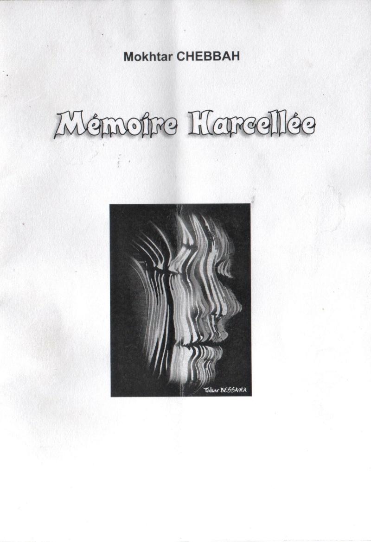 « Mémoire Harcelée » deuxième recueil de poésie de Mokhtar Chebbah Mokhta10