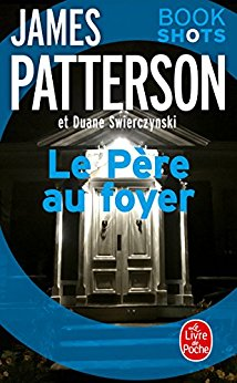 le père au foyer : Patterson James  Pere11