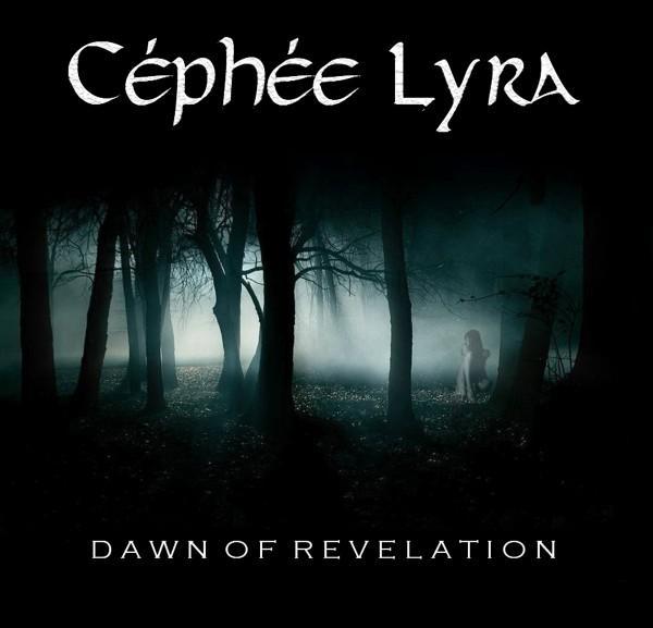 Céphée Lyra - Dawn Of Revelation 95610