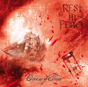 Rest in Peace - Oceans of Times Rip10