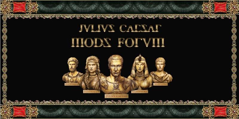 JVLIVS CAESAR MODS FORUM