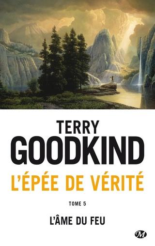 L'ÉPÉE DE VÉRITÉ (Tome 05) L'ÂME DU FEU de Terry Goodkind 1606-v10
