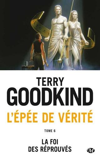 L'ÉPÉE DE VÉRITÉ (Tome 06) LA FOI DES RÉPROUVÉS de Terry Goodkind 1610-v10